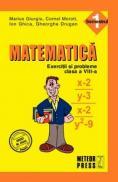 Matematica. Exercitii si probleme. Clasa a VIII-a, semestrul I 2010-2011 - Marius Giurgiu, Cornel Moroti, Ion Ghica, Gheorghe Drugan
