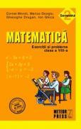 Matematica. Exercitii si probleme. Clasa a VIII-a, semestrul II 2010-2011 - Marius Giurgiu, Cornel Moroti, Ion Ghica, Gheorghe Drugan