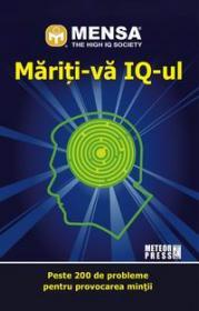 Mensa. Mariti-va IQ-ul - Harold Gale, Carolyn Skitt