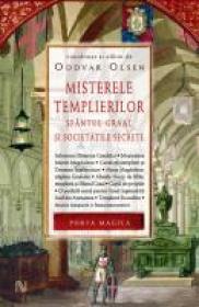 Misterele Templierilor. Sfantul Graal si societatile secrete - Oddvar Olsen