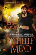 Nopti de sucub - Richelle Mead