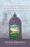 O calatorie in lumea de dincolo si inapoi - Sylvia Browne, Lindsay Harrison