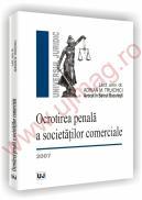 Ocrotirea penala a societatilor comerciale - 2007 - Adrian M. Truichici