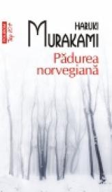 Padurea norvegiana (editia 2011) - Haruki Murakami