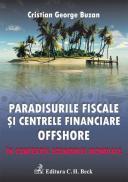 Paradisurile fiscale si centrele financiare offshore   In contextul economiei mondiale - Buzan Cristian George