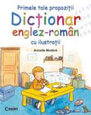 Primele tale propozitii. Dictionar englez-roman cu ilustratii - Armelle Modere
