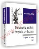 Principalele institutii ale dreptului civil roman - Suport de curs - Gabriela Cristina Frentiu