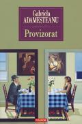 Provizorat (ed. 2011) - Gabriela Adamesteanu