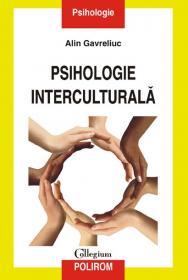 Psihologie interculturala - Alin Gavreliuc