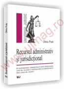 Recursul administrativ si jurisdictional - Oliviu Puie