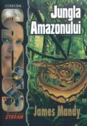 SOS: Jungla Amazonului - James Mandy