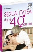 Sexualitatea dupa 40 de ani - Yvon Dallaire