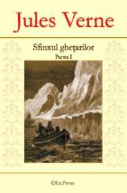 Sfinxul ghetarilor (partea I) - Nr. 2 - Jules Verne