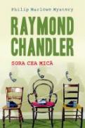 Sora cea mica. - Raymond Chandler