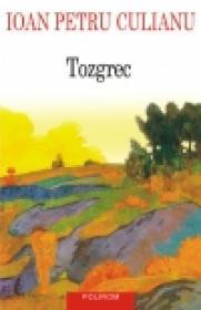 Tozgrec - Ioan Petru Culianu