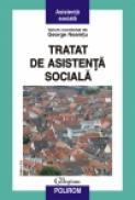 Tratat de asistenta sociala (Editia 2011) - George Neamtu