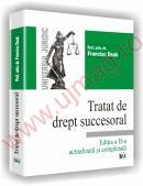 Tratat de drept succesoral - Editia a II-a revazuta si adaugita - Francisc Deak