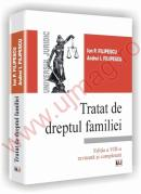 Tratat de dreptul familiei - Editia a VIII-a revazuta si completata - Ion P. Filipescu, Andrei I. Filipescu