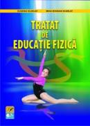 Tratat de educatie fizica - Eugeniu Scarlat , Mihai Bogdan Scarlat
