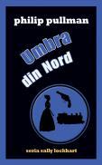 Umbra din Nord (seria Sally Lockhart) - Philip Pullman