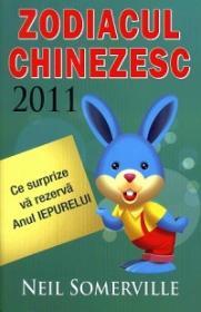 Zodiacul Chinezesc 2011. Ce surprize va rezerva Anul IEPURELUI - Neil Somerville