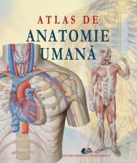 ATLAS DE ANATOMIE UMANA - Proiect editorial Adriana Rigutti, Trad. Ed. Giunti