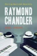 Adio, iubito - Raymond Chandler
