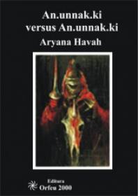 An.unnak.ki versus An.unnak.ki - Aryana Havah