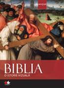 Biblia - O istorie vizuala -