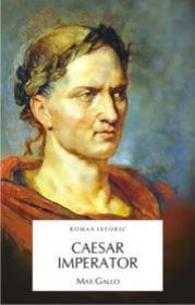 CAESAR IMPERATOR - Max Gallo