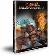 CUIBUL SALAMANDRELOR DVD - Regia: Mircea Dragan