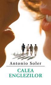 Calea englezilor - Antonio Soler