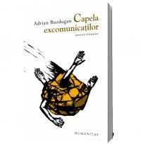 Capela excomunicatilor - Adrian Buzdugan