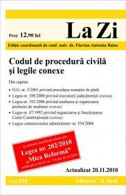 Codul de procedura civila si legile conexe (actualizat la 20.11.2010). Cod 418 - Editie coordonata de conf. univ. dr. Flavius-Antoniu Baias