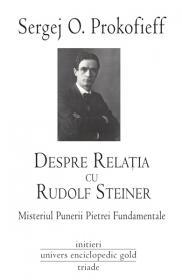 Despre relatia cu Rudolf Steiner - Sergej O. Prokofieff