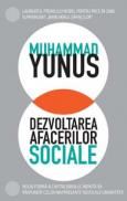 Dezvoltarea afacerilor sociale - Muhammad Yunus in colaborare cu Karl Weber