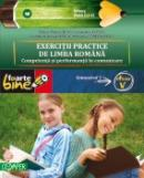 EXERCITII PRACTICE DE LIMBA ROMANA. Competenta si performanta in comunicare. Semestrul I - Clasa a V-a - TIMINGERIU, Mihaela ; HAILA, Irina-Carmen ; COTOI, Geanina ; RUSU, Mina-Maria