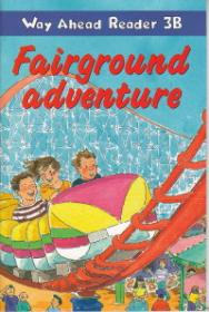 Fairground adventure Way Ahead Reader 3B - Nick Beare , Jeanette Greenwell