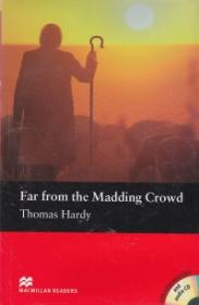 Far from the madding crowd+CD Level 4 Pre-intermediate - Thomas Hardy