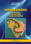 Geologia Romaniei in contextul geostructural central-est-european - Vasile Mutihac Gabriel Mutihac