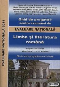 Ghid de pregatire pentru examenul de EVALUARE NATIONALA 2011. Limba si literatura romana - ***