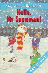 Hello Mr Snowman! Way Ahead Reader 2C - Printha Ellis , Mary Bowen
