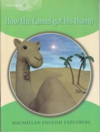 How the Camel got his Hump level 3 explorer - Rudyard Kipling