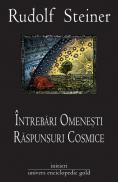 Intrebari Omenesti, Raspunsuri Cosmice - Rudolf Steiner