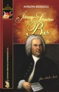Johann Sebastian Bach - Antigona Radulescu
