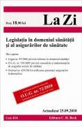 Legislatia in domeniul sanatatii si al asigurarilor de sanatate (actualizat 25.09.2010). Cod 414 -