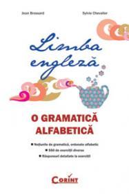 Limba engleza. O gramatica alfabetica  - Jean Brossard, Sylvie Chevalier