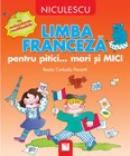 Limba franceza pentru pitici... mari si MICI: cu autocolante reutilizabile - Rosita Corbella Paciotti