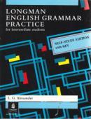 Longman English Grammar Practice for Intermediate Students Self-Study edition with key - Louise Geroge Alexander