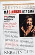 MA SINUCID ALTA DATA - Kerstin Gier